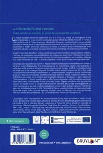 La création du Parquet européen. Simple évolution ou révolution au sein de l'espace judiciaire européen ?