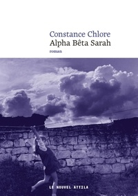 Constance Chlore - Alpha Bêta Sarah.