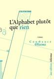 Constance Chlore - L'alphabet plutôt que rien.