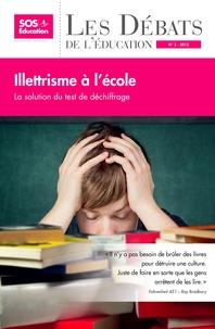 Constance de Ayala - Illettrisme à l'école - La solution du test de déchiffrage.