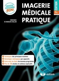 Constance de Margerie-Mellon - Imagerie médicale pratique.