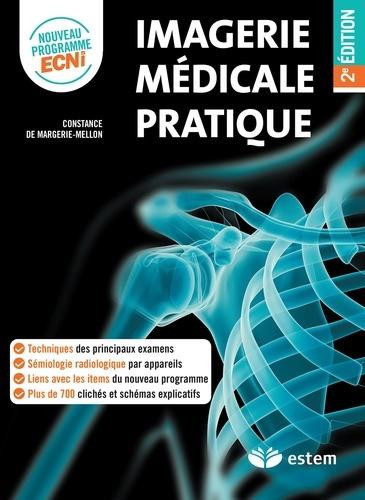 Imagerie médicale pratique 2e édition