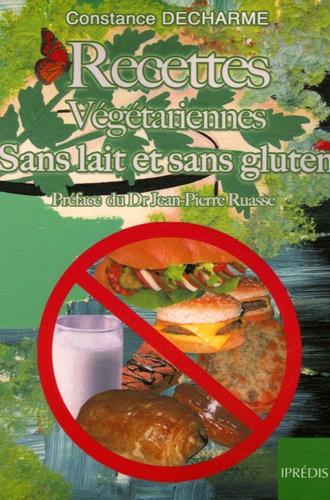 Constance Decharme - Recettes végétariennes sans lait et sans gluten.