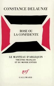 Constance Delaunay - Rose ou la confidente.