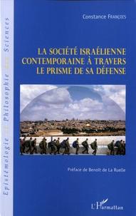 Constance François - La société israélienne contemporaine à travers le prisme de sa défense.