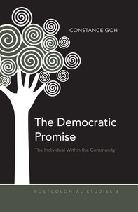 Constance Goh - The Democratic Promise - The Individual Within the Community.