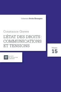 Constance Grewe - Constance Grewe, l'état des droits : communications et tensions.
