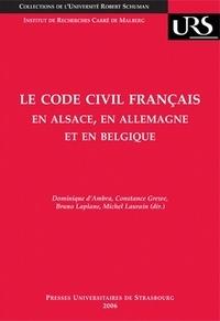 Le Code civil français en Alsace, en Allemagne et en Belgique - Réflexions sur la circulation des modèles juridiques.pdf