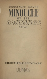 Constance Guivre - Minouche et ses cousines.