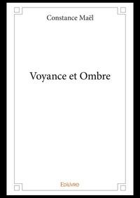 Constance Maël - Voyance et ombre.