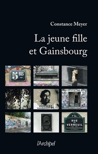 Constance Meyer - La jeune fille et Gainsbourg.