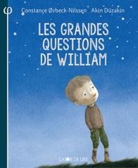 Constance Orbeck-Nilssen et Akin Düzakin - Les grandes questions de William.