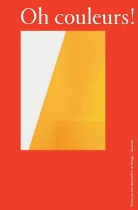 Constance Rubini - Oh couleurs ! - Le design au prisme de la couleur.
