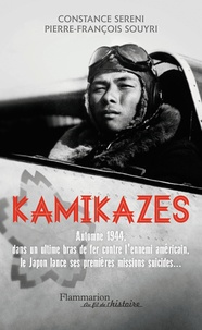 Constance Sereni et Pierre Souyri - Kamikazes (25 octobre 1944 - 15 août 1945).