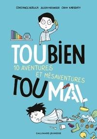 Constance Verluca et Julien Hirsinger - Toubien Toumal - 10 aventures et mésaventures.