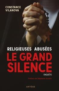 Constance Vilanova - Religieuses abusées, le grand silence.