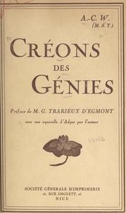 Constance Wachtmeister et Gabriel Trarieux d'Egmont - Créons des génies.
