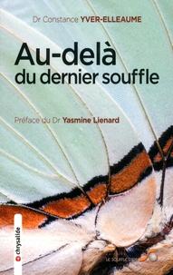 Constance Yver-Elleaume - Au-delà du dernier souffle.