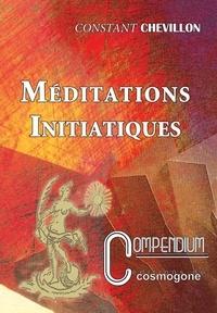 Constant Chevillon - Méditations initiatiques.