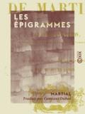 Constant Dubos et  Martial - Les Épigrammes.