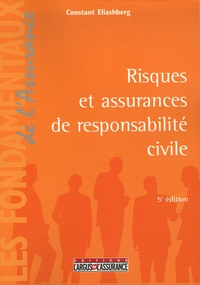 Constant Eliashberg - Risques et assurances de responsabilité civile.