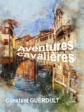 Constant Guéroult - Aventures cavalières.