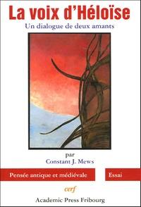 Constant-J Mews - La voix d'Héloïse - Un dialogue de deux amants.