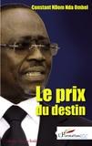 Constant N'Dom Nda Ombel - Le prix du destin.