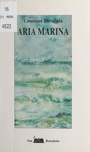 Constant Sbraggia - Aria Marina.