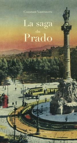 Constant Vautravers - La saga du Prado.