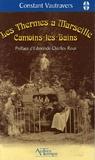 Constant Vautravers - Les Thermes à Marseille - Camoins-les-bains.