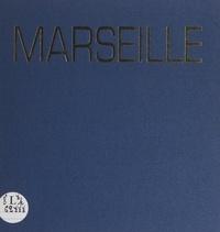 Constant Vautravers et Jean-Marc Lalier - Marseille - Une ville à découvert.