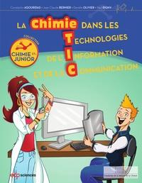 Constantin Agouridas et Jean-Claude Bernier - La chimie dans les technologies de l'information et de la communication.