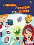 Constantin Agouridas et Jean-Claude Bernier - La chimie, l'énergie et le climat.