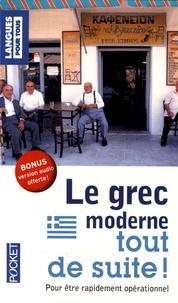Constantin Deliyannis - Le grec moderne tout de suite !.