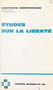 Constantin Despotopoulos - Études sur la liberté.