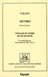 Constantin-François Volney - Oeuvres - Tome 3, Voyage en Syrie et en Egypte ; Considérations sur la guerre des Turcs.