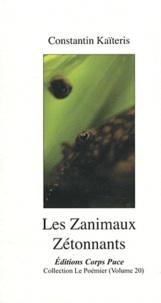 Constantin Kaïtéris - Les Zanimaux Zétonnants.