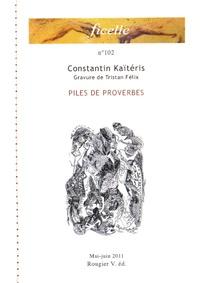 Constantin Kaïtéris - Piles de proverbes.