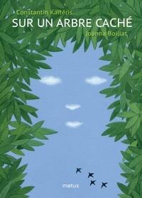 Sur un arbre caché - Constantin Kaïtéris |