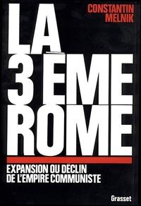 Constantin Melnik - La troisième Rome.