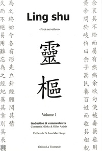 Constantin Milsky et Gilles Andrès - Ling shu - Pivot merveilleux, 2 volumes.