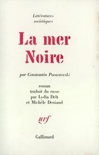 Constantin Paoustovski - LA MER NOIRE.