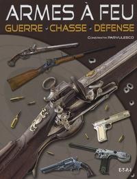 Armes à feu - Guerre, chasse, défense.pdf