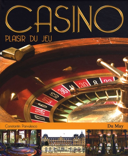 Constantin Pârvulesco - Casino - Plaisir du jeu.