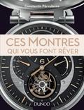 Constantin Pârvulesco - Ces montres qui vous font rêver.