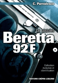 Constantin Pârvulesco - Le pistolet Beretta 92 F.