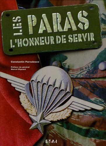 Constantin Pârvulesco - Les Paras - L'honneur de servir.