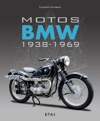 Constantin Pârvulesco - Motos BMW 1938-1969.