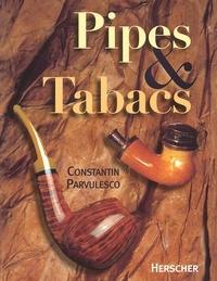 Constantin Pârvulesco - Pipes et Tabacs.